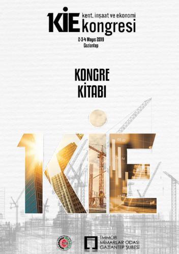 Kent, İnşaat ve Ekonomi Kongresi 2019, Kongre Kitabı